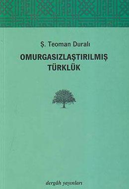 Kitap Tanıtımı: Omurgasızlaştırılmış Türklük